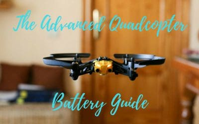 The Advanced Quadcopter Battery Guide