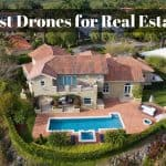 The Best Drones for Real Estate Marketing