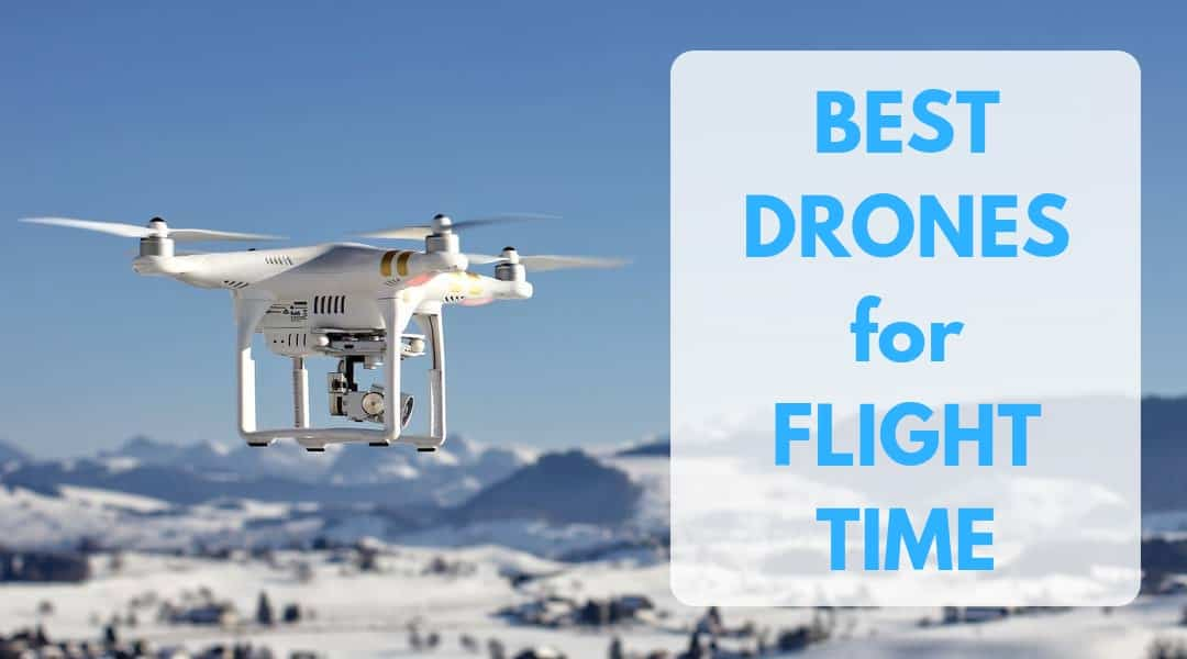 new product 3d2ff bee25 The Best Drones for Flight Time – Maximize Air Time