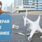 Drone Repair and Maintenance Tips You Need to Know