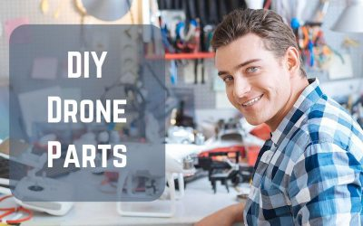 The DIY Drone Parts Needed to Build Your Own Drone