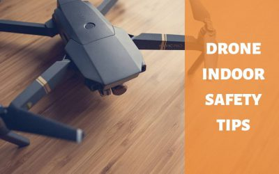 Drone Indoor Safety Tips – Safety First