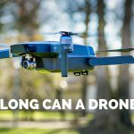 How long can a drone fly